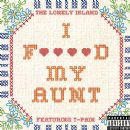 The Lonely Island Album - I F****d My Aunt