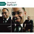 Kurt Carr - Playlist: The Very Best Of Kurt Carr