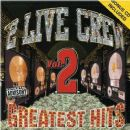 2 Live Crew - Greatest Hits, Volume 2