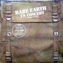 Rare Earth Album - Rare Earth In Concert