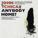 John Tchicai - Anybody Home?