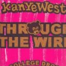 Through The Wire (The College Dropout)  Original Album