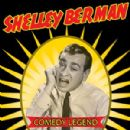 Shelley Berman - Comedy Legend