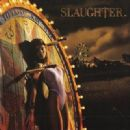 Slaughter - Stick It To Ya