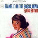 Eydie Gormé - Blame It on the Bossa Nova