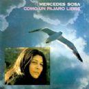 Mercedes Sosa - Como un pájaro libre