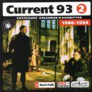 Current 93 (2): 1988-1994