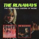 The Runaways / Queens of Noise