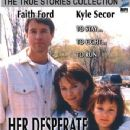 Faith Ford and Kyle Secor