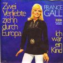 France Gall - Zwei Verliebte Ziehen Durch Europa / Ich War Ein Kind