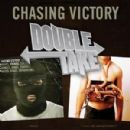 Chasing Victory - Double Take: Chasing Victory