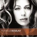 Isabelle Boulay - Tout Un Jour