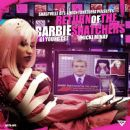 Return Of The Barbie Snatchers The Mixtape