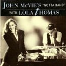 John McVie - John Mc Vie's Gotta Band with Lola Thomas