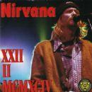 Nirvana - XXII II MCMXCIV
