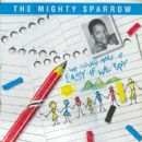 Mighty Sparrow - We Could Make It Easy If We Try