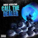 Andre Nickatina - Call The Dealer - Single