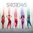 The Saturdays Ready To All fired Up