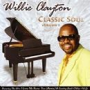 Willie Clayton Album - Classic Soul Volume 1