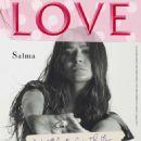 Salma Hayek – Love Magazine #23 (January/February 2020)