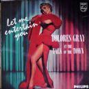 Let Me Entertain You  Dolores Gray - 454 x 454