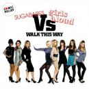 Sugababes - Walk This Way