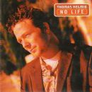 Thomas Helmig - No Life