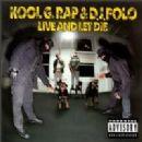 Kool G. Rap - Live and Let Die