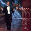 Bles Bridges - Classics My Way