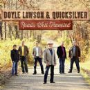 Doyle Lawson - Roads Well Traveled