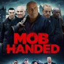 Mob Handed