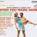 Wish You Were Here Original 1952 Broadway Cast Music By Harold Rome - 454 x 417