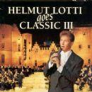 Helmut Lotti Goes Classic III