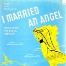 I MARRIED AN ANGEL -- Richard Rodgers and Lorenz Hart - 454 x 456