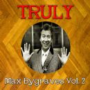 Truly Max Bygraves, Vol. 2