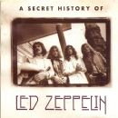 A Secret History of Led Zeppelin