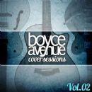Boyce Avenue - Cover Sessions, Vol. 2
