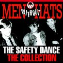 The Safety Dance the Collection