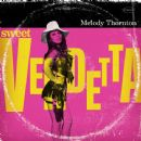 Melody Thornton - Sweet Vendetta