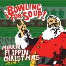Bowling for Soup - Merry Flippin' Christmas Vol. 1