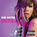 Kid Sister - Ultraviolet