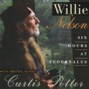 Willie Nelson - Six Hours At Pedernales