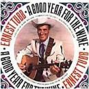 Ernest Tubb - Good Year for the Wine