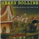 Henry Rollins - Nights Behind The Tree Line