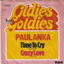 Paul Anka - Time To Cry / Crazy Love