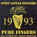 Stiff Little Fingers - Pure Fingers Live: St. Patrix 1993