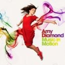 Amy Diamond - Music In Motion