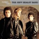 Jeff Healey Band Album - Platinum & Gold Collection