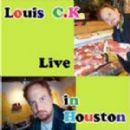 Louis C.K. - Live In Houston