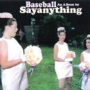 Say Anything - Baseball